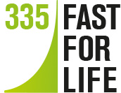 335 Fast For Life